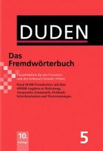 Duden Das Fremdwörterbuch in Allgemeinsprache