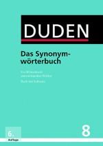 Duden Das Synonymwörterbuch in Allgemeinsprache