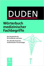 Duden Wörterbuch medizinischer Fachbegriffe in Fachwörterbücher