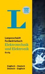 Langenscheidt Wörterbuch Deutsch Englisch Elektrotechnik und Elektronik in Fachwörterbücher
