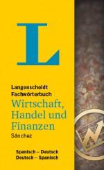 Langenscheidt Wörterbuch Spanisch Deutsch Wirtschaft, Handel und Finanzen in Fachwörterbücher