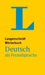 Langenscheidt Wörterbuch Deutsch als Fremdsprache in Allgemeinsprache
